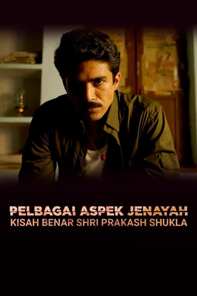 Colours Of Crime - True Story Of Shri Prakash Shukla